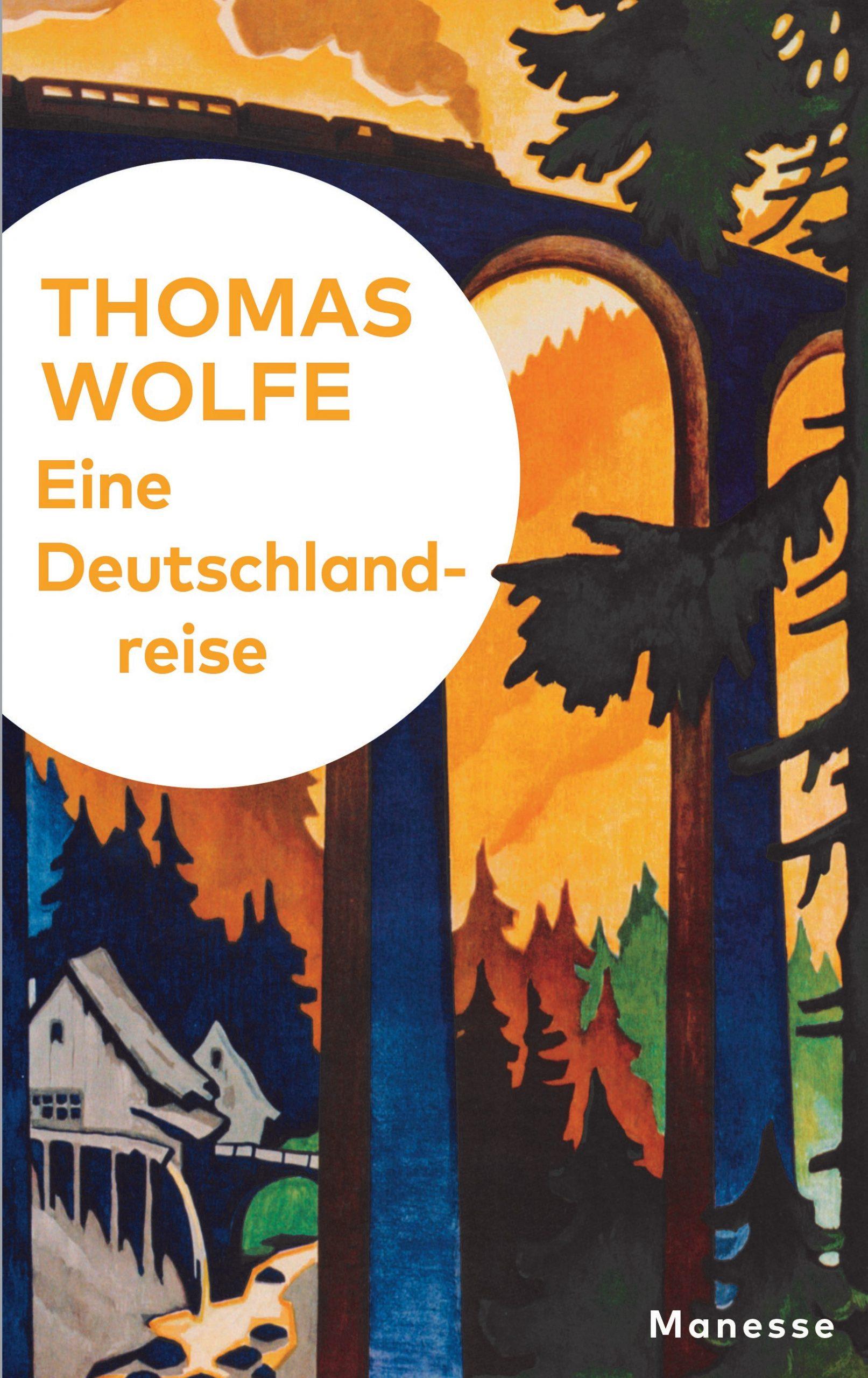 Eine Deutschlandreise von Thomas Wolfe