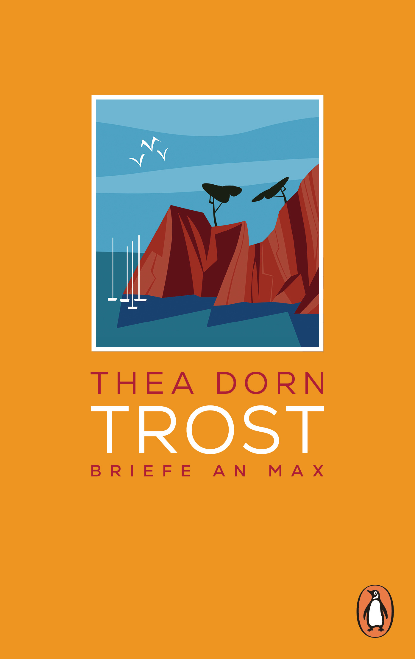 Trost von Thea Dorn